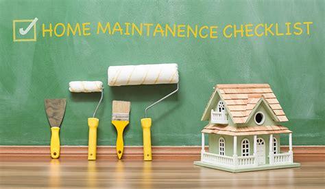 house maintenance home maintenance checklist customer care