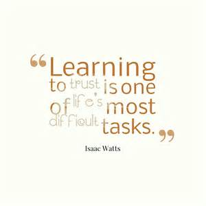 Quotes About Learning to Trust