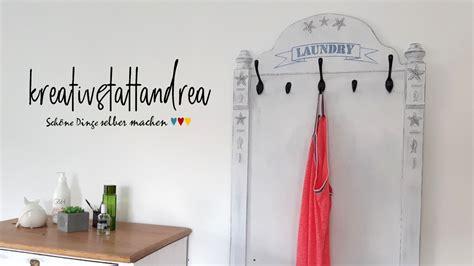 Dinge Selber Bauen by Diy Garderobe Selber Bauen Landhausstil Maritim Frau