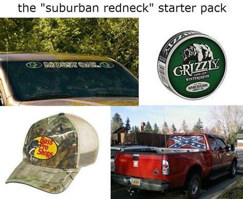 The Suburban Redneck Starter Pack Memes