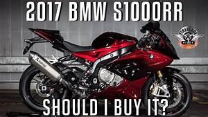 Bmw S1000rr 2017 : should i buy a 2017 bmw s1000rr youtube ~ Melissatoandfro.com Idées de Décoration