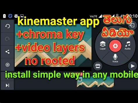 how to get chroma key and layer in kinemaster app without root install in any android