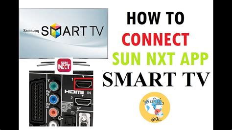 how to connect sun nxt app to my smart tv