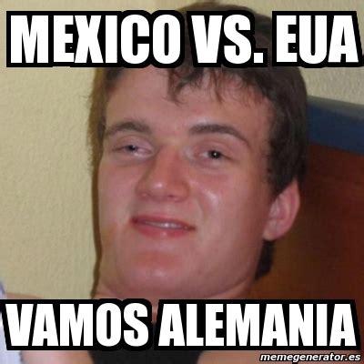 Meme Vs Meme - meme stoner stanley mexico vs eua vamos alemania 705322