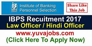 Ibps Bank Recruitment 2017  Jobs For Law Officer