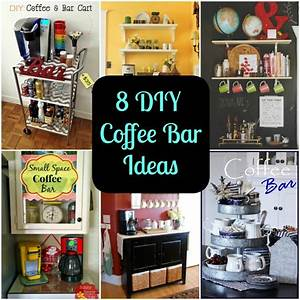 8 DIY Coffee Bar Ideas for Your Home - DIY for Life