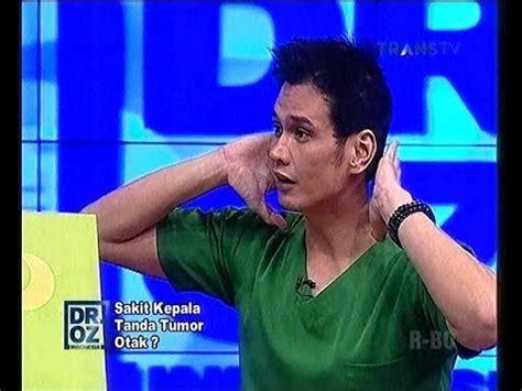 dr oz indonesia sakit kepala tanda tumor otak