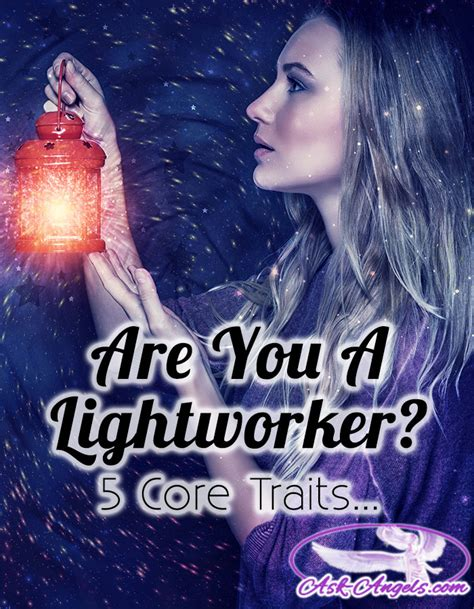 What Is A Light Worker by 5 Traits Of Lightworkers