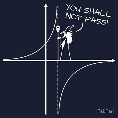 Math Gandalf Jokes Memes Puns Pass Shall