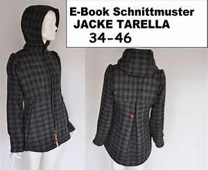 Jacke Selber Nähen : unkomplizierte e books und ausgefallene schnittmuster f r die jacke oder den mantel deiner ~ Frokenaadalensverden.com Haus und Dekorationen