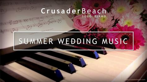 Summer Wedding Music 2019