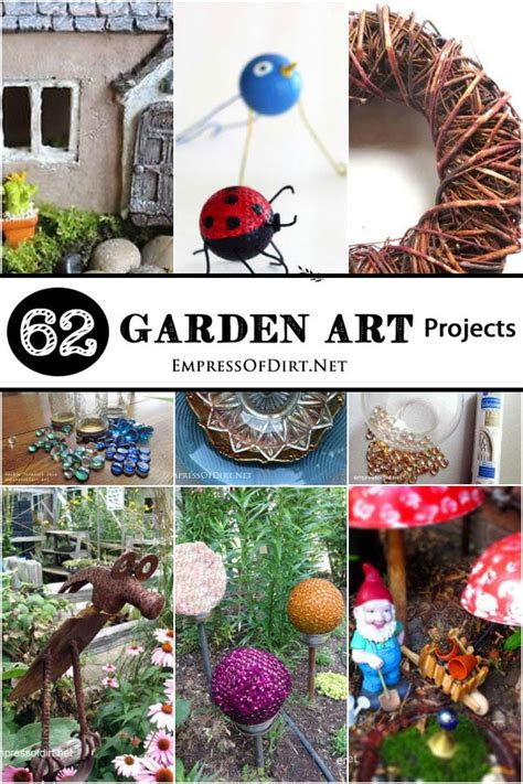 garden art projects empress  dirt