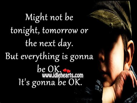 Everything Gonna Be Ok Quotes