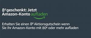 Aufladen De Gutschein : amazon 80 euro guthaben aufladen 8 euro aktionsgutschein geschenkt prime day 2018 ~ Yasmunasinghe.com Haus und Dekorationen