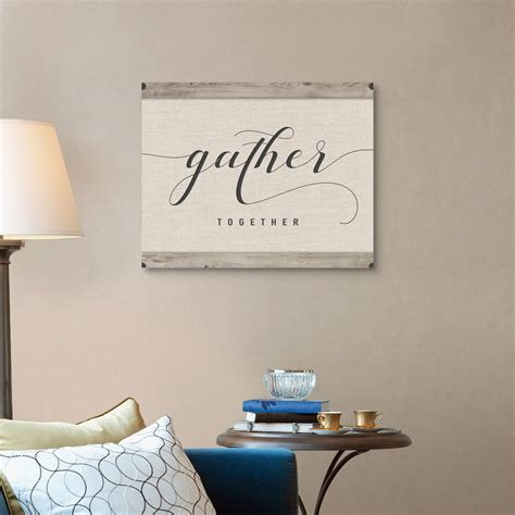 I mean, gather alone can express the idea enough. Gather Together Canvas Wall Art Print, Word Home Decor   eBay