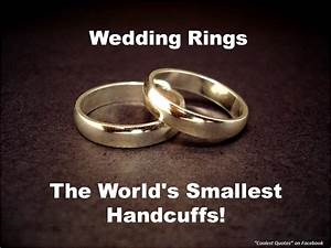 my coolest quotes wedding quotes what wedding ring means With ridiculous wedding rings