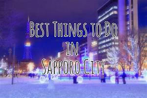 Sapporo Hokkaido   Best Things To Do In 2018  U2013 Japan Travel Guide