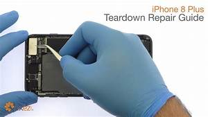 Iphone 8 Plus Teardown Repair Guide - Fixez Com