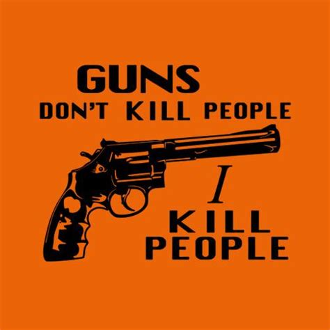 guns dont kill people  kill people  shirt fivefingertees