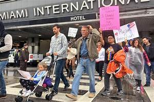 Protesters Gather At South Florida Airports To Decry Trump ...