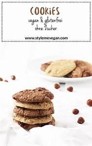 Cookies Ohne Zucker : vegane cookies glutenfrei ohne zucker rezept style me vegan glutenfreie rezepte ~ Orissabook.com Haus und Dekorationen