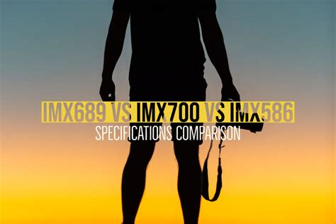imx  imx  imx specifications comparison