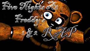 FIVE NIGHTS AT FREDDY´S (FNAF) 1 & 2 RAP CarRaxX YouTube