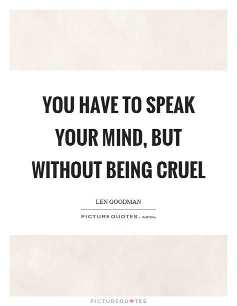 Speak Your Mind Quotes And Sayings