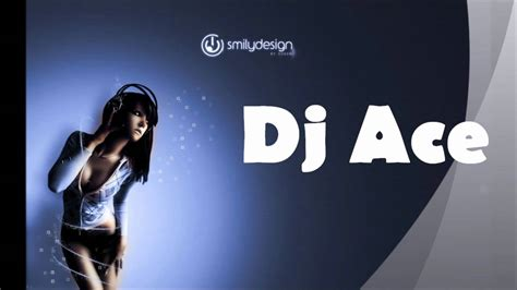 House & Electro By Dj Ace Youtube
