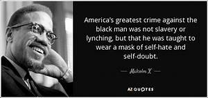 Malcolm X quote... Black Slave Quotes