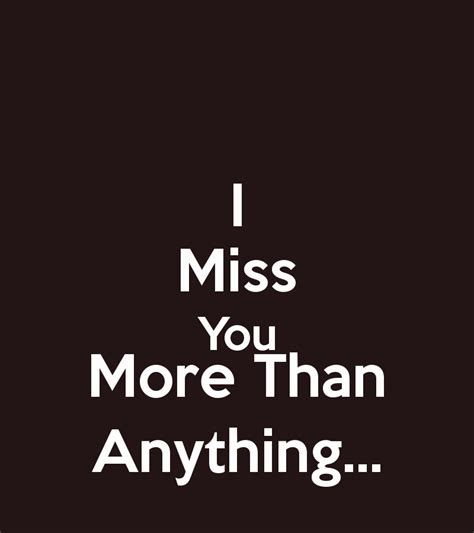 I Miss You Quotes More Than