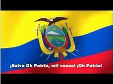 HIMNO NACIONAL DE LA REPUBLICA DEL ECUADOR Letra YouTube