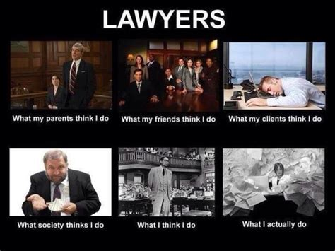 lawyer lawyers law humor jokes legal job think memes funny joke paralegal true being meme attorney injury accident divorce clients