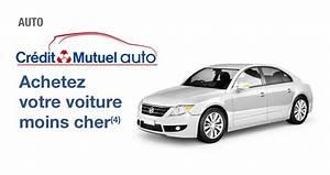Credit De Voiture : acheter une voiture au credit mutuel ~ Gottalentnigeria.com Avis de Voitures