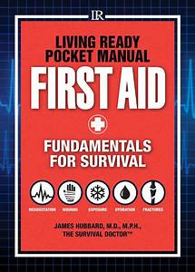 Living Ready Pocket Manual  First Aid Medical Emergency