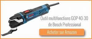 Outil Multifonction Bosch Pro : test outil multifonction gop 40 30 de bosch professional ~ Dailycaller-alerts.com Idées de Décoration