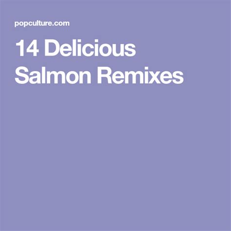 It's healthy, low calorie, and only uses a handful of ingredients! 14 Delicious Salmon Remixes | Low cholesterol recipes, Delicious, Salmon