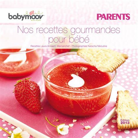 cuisine bebe nouveau livret de recettes pour bébé offert par babymoov