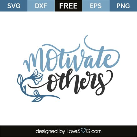 Motivate others   Lovesvg.com