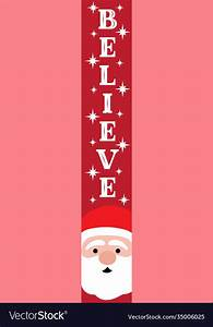 Believe, Vertical, Christmas, Sign, Welcome, Home, Vector, Image