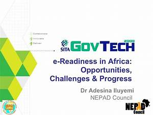 e-readiness in Africa: Opportunities and Challenges