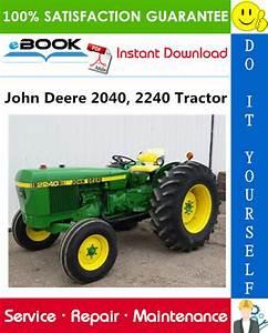 John Deere 2040  2240 Tractor Technical Manual  U2013 Pdf Download