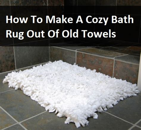 how to make a cozy bath rug out of towels