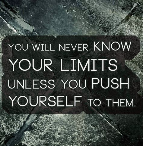 push the limits quotes