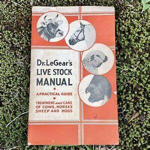 1940s 1942 Dr Legears Live Stock Manual Farming
