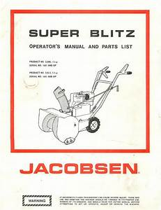 Jacobsen Super Blitz Snow Blower Operator U0026 39 S Manual