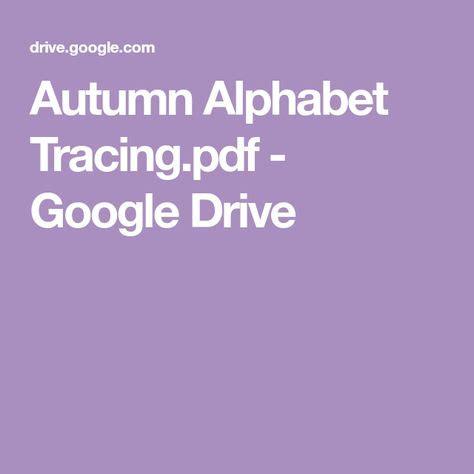 autumn alphabet tracingpdf google drive  images