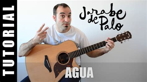 Agua Jarabe De Palo Acordes Como Tocar Agua Jarabe De Palo Tutorial Guitarra Acordes