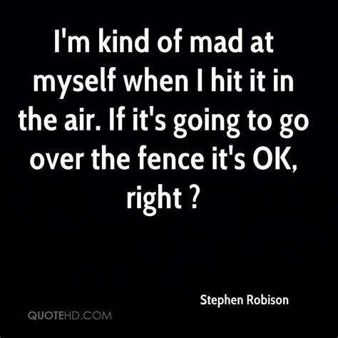 Im Mad At Myself Quotes