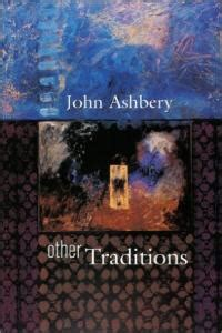 ashbery s other traditions the charles eliot norton